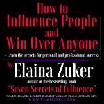 How to Influence People and Win Over Anyone | Elaina Zuker
