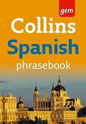 Collins Spanish Phrasebook (Collins Gem)