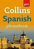 Collins Gem Easy Learning Spanish Phrasebook