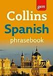 Collins Gem Spanish Phrasebook and Di...