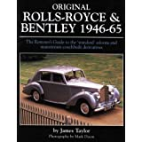 Original Rolls-Royce & Bentley 1946-65: The Restorer's Guide to the 'standard' saloons and mainstream coachbuilt derivativesby James Taylor