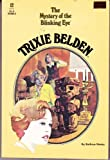 The Mystery of the Blinking Eye: (Trixie Belden #12) (0307215873) by Kenny, Kathryn
