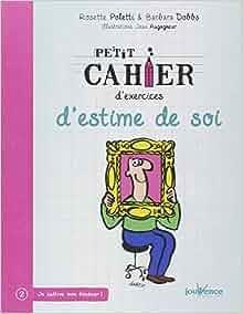 Amazon.fr - Petit cahier d'exercices d'estime de soi ...