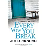 Every Vow You Breakby Julia Crouch