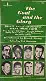 img - for The Goal and the Glory : Thirty Great Champions Speak Their Faith book / textbook / text book