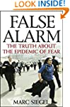 False Alarm: The Truth about the Epid...