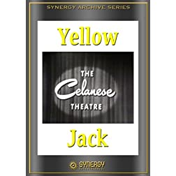 Celanese Theater: Yellow Jack (1952)