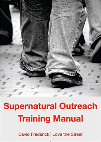 Supernatural Outreach Training Manual