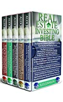 REAL ESTATE INVESTING BIBLE: 5 MANUSCRIPTS- BEGINNER'S GUIDE TO REAL ESTATE INVESTING+ BEGINNER'S GUIDE TO WHOLESALING IN REAL ESTATE+ ULTIMATE BEGINNER