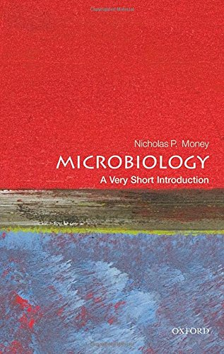 Microbiology: A Very Short Introduction (Very Short Introductions)