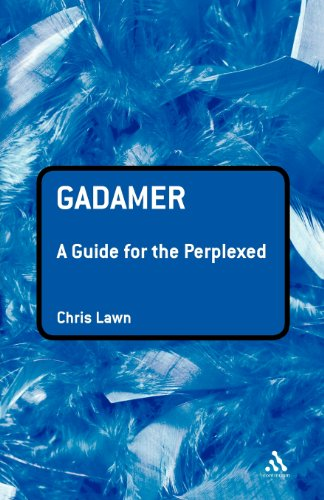 Gadamer: A Guide for the Perplexed (Guides for the Perplexed)