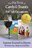 The Big Book of Cards &amp; Toasts For Almost All Occasions (Express Yourself in Rhyme)