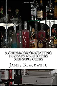 A Guidebook On Staffing For Bars, Nightclubs And Strip Clubs