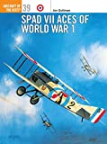 Spad VII Aces of World War I (Osprey Aircraft of the Aces)