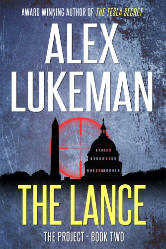 Free Kindle Book : The Lance (The Project Book 2)