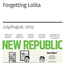 Forgetting Lolita (       UNABRIDGED) by Ira Wells Narrated by Derek Shetterly