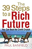 Paul Banfield The 39 Steps to a Rich Future