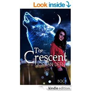 The Crescent (The Crescent Trilogy Book 1)
