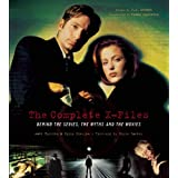 The Complete X-Files: Behind the Series the Myths and the Movies ~ Christopher Knowles