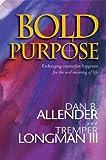Bold Purpose (0842353518) by Allender, Dan B.