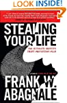 Stealing Your Life: The Ultimate Iden...