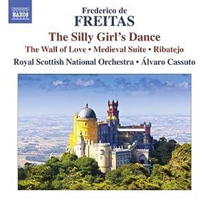 De Freitas: Ribatejo (Medieval Suite) (Royal Scottish National Orchestra, Alvaro Cassuto) (Naxos: 8573095)