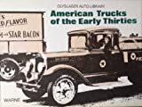 img - for American Trucks of the Early Thirties (Olyslager Auto Library) book / textbook / text book