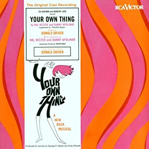 Your Own Thing (Original 1968 Off-Broadway Cast) [CAST RECORDING]