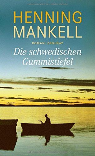 die-schwedischen-gummistiefel-roman