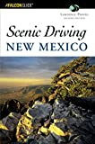 Scenic Driving New Mexico, 2nd (Scenic Driving Series)