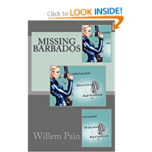 Missing Barbados (CDC Detective Mysteries) (Volume 1) Willem Pain