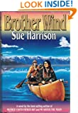 Brother Wind: A Novel