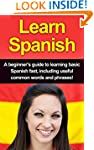 Learn Spanish: A beginner's guide to...