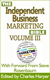 The Independent Business Marketing Bible - Back End Specialist Edition - Part 1