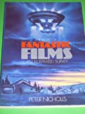THE WORLD OF FANTASTIC FILMS An Illustrated Survey (039608382X) by Nicholls, Peter