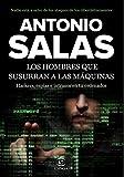 img - for Los hombres que susurran a las m quinas book / textbook / text book