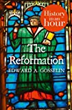 img - for The Reformation: History in an Hour book / textbook / text book