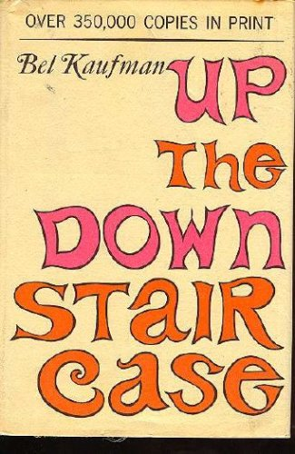 UP THE DOWN STAIRCASE, BEL KAUFMAN