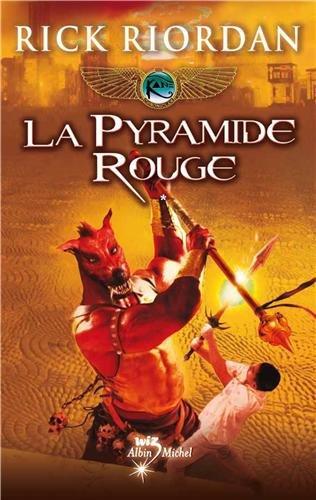Kane chronicles n° 1 La Pyramide rouge