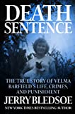 img - for Death Sentence: The True Story of Velma Barfield's Life, Crimes, and Punishment book / textbook / text book