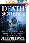 Death Sentence: The True Story of Vel...