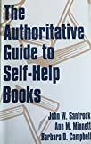img - for The Authoritative Guide to Self-Help Books by John W. Santrock (1994-05-06) book / textbook / text book
