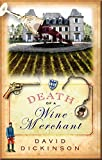 Death of a Wine Merchant (Lord Francis Powerscourt Series Book 9)