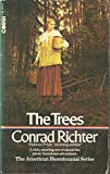 THE TREES (AMERICAN BICENTENNIAL SERIES) (0552101168) by CONRAD RICHTER