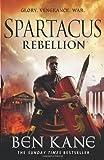 Ben Kane Spartacus: Rebellion: (Spartacus 2)