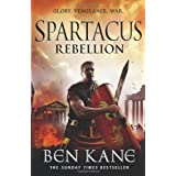 Spartacus: Rebellion: (Spartacus 2)by Ben Kane