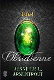 Lux - 1 : Obsidienne