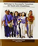 Pathways to Successful Transition for Youth with Disabilities: A Developmental Process (2nd Edition)