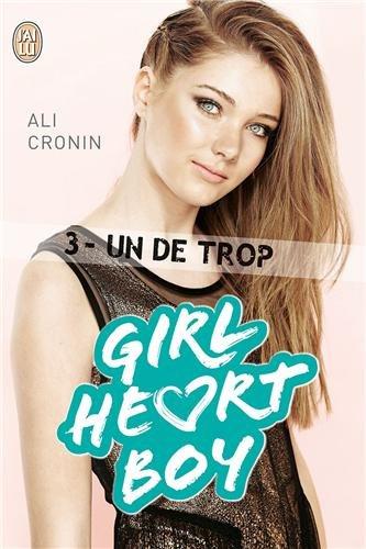 Girl Heart Boy Tome 3 - Un de trop de Ali Cronin 51gWl%2B9sgqL._