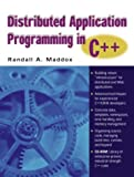 img - for Distributed Application Programming in C++ (with CD-ROM) by Maddox Randall A. (2000-12-15) Paperback book / textbook / text book